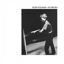 Ellen Fullman - In The Sea