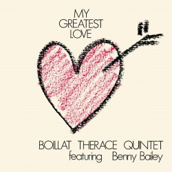 Boillat Therace Quintet - My Greatest Love