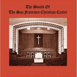 The Sound Of San Francisco Christian Center - The Sound Of The San Francisco Christian Center