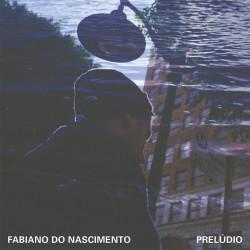 Fabiano Nascimento - Preludio