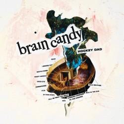 Hockey Dad - Brain Candy (Yellow Vinyl)