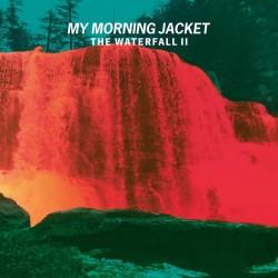 My Morning Jacket - The Waterfall II (Clear Vinyl)