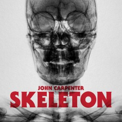 John Carpenter - Skeleton / Unclean Spirit (Blood Red Vinyl)