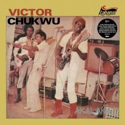 Victor Chukwu - Akalaka / The Power