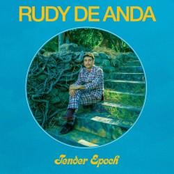 Rudy De Anda - Tender Epoch (Clear Vinyl)