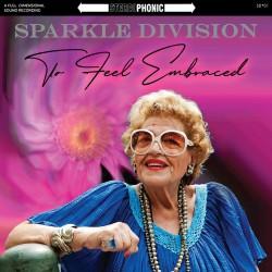 Sparkle Division - To Feel Embraced (LTD Coloured Vinyl)