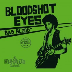 Bloodshot Eyes - Bad Blood (White Vinyl)