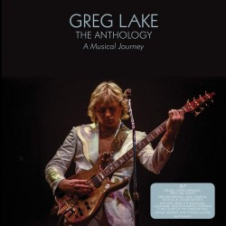 Greg Lake - The Anthology: A Musical Journey