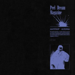 Peel Dream Magazine - Agitprop Alterna (LTD White Vinyl)