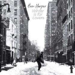 Ben Harper - Winter is for Lovers (LTD White Vinyl)
