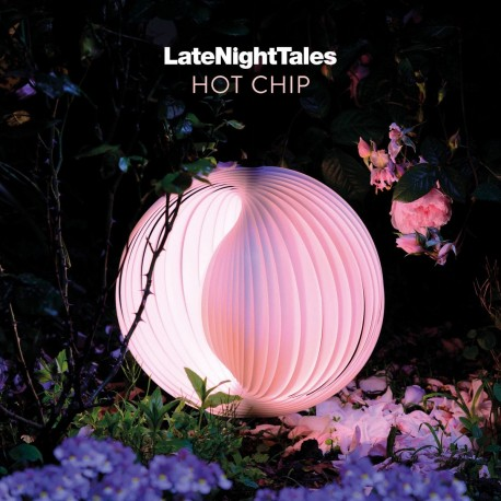 Various - LateNightTales: Hot Chip