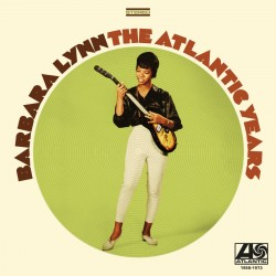 Barbara Lynn - The Atlantic Years 1968-1973