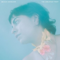 Becca Mancari - The Greatest Part
