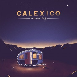 Calexico - Seasonal Shift (Violet Vinyl)