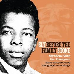 Sly Stone / Viscaynes - Sly Before The Family Stone (LTD Blue Vinyl)