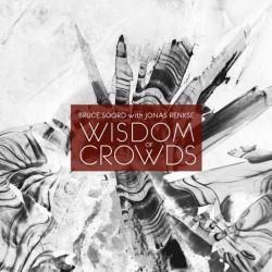 Bruce Soord / Jonas Renkse - Wisdom Of Crowds