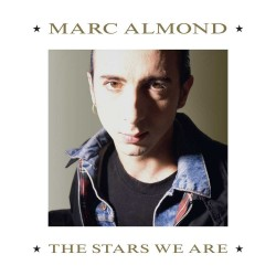 Marc Almond - The Stars We Are (LTD Expanded 2LP)
