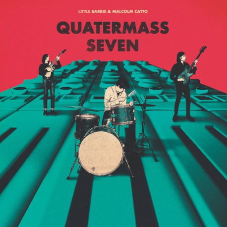 Little Barrie / Malcolm Catto - Quatermass Seven