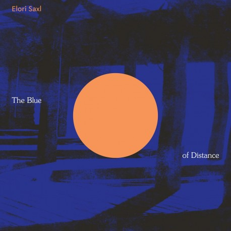 Elori Saxl - The Blue Of Distance (Cloudy Clear Vinyl)