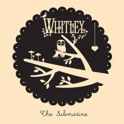 Whitley - The Submarine (Bone Coloured Vinyl)