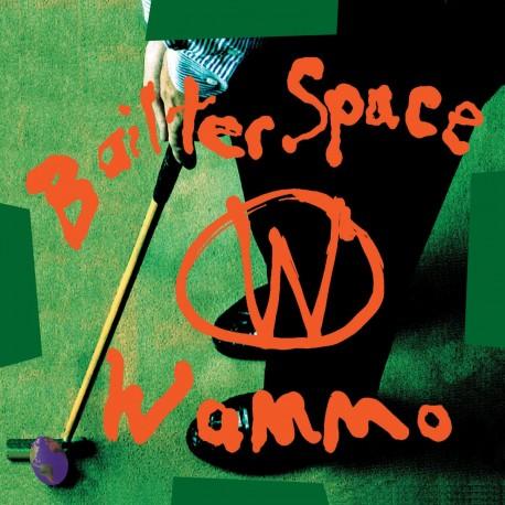 Bailter Space - Wammo (LTD Transparent Orange Vinyl)