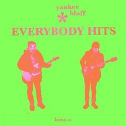 Yankee Bluff - Everybody Hits (Bright Green Vinyl)