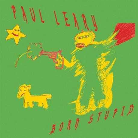 Paul Leary - Born Stupid (Gratuitous Red Vinyl)