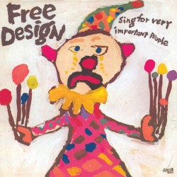 The Free Design - Sing For Very Important People (LTD Pink Splatter Vinyl)