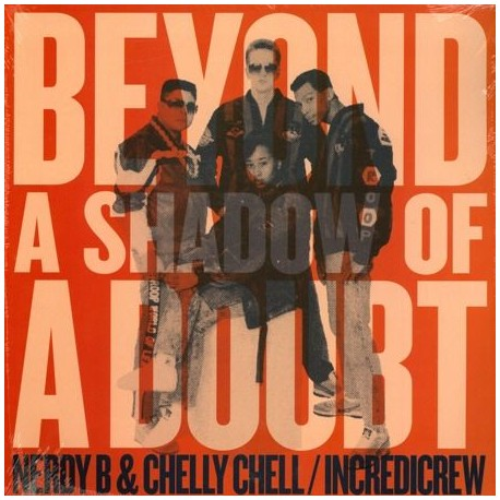 Nerdy B & Chelly Chell / Incredicrew - Beyond A Shadow Of A Doubt