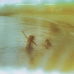 Clap Your Hands Say Yeah - New Fragility