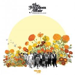 The Freedom Affair - Freedom Is Love (Random Colour Vinyl)