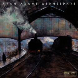 """Ryan Adams - Wednesdays (Bonus 7"""")"""