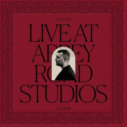 Sam Smith - Live At Abbey Road Studios