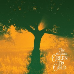 The Antlers - Green To Gold (Opaque Tan Vinyl)