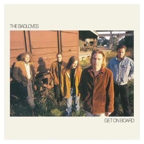 The Badloves - Get On Board