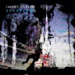 Cabaret Voltaire - Dekadrone (LTD White Vinyl)