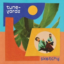 Tune-Yards - Sketchy. (LTD Blue Vinyl)