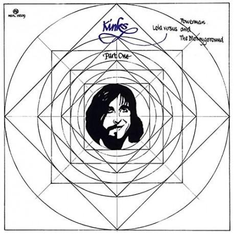 The Kinks - Lola Versus Powerman And The Moneygoround (Part One)