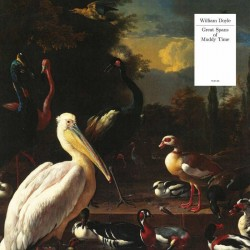 William Doyle - Great Spans Of Muddy Time (White Vinyl)