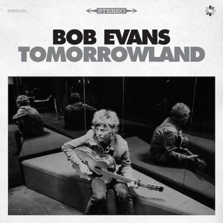 Bob Evans - Tomorrowland