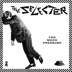 The Selecter - Too Much Pressure (Clear Vinyl)