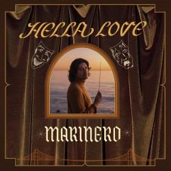 Marinero - Hella Love (Yellow Vinyl)