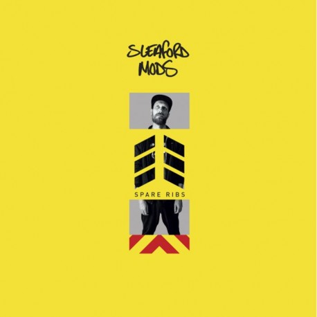 Sleaford Mods - Spare Ribs