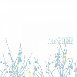 The Shins - Oh, Inverted World (20th Ann Ed)