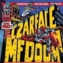 Czarface / MF Doom - Super What?
