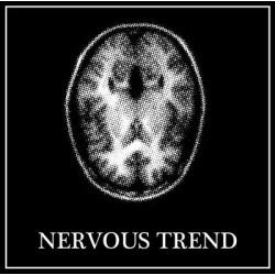 Nervous Trend - Nervous Trend