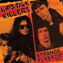 Lipstick Killers - Strange Flash: Studio & Live 79-81 (Orange)