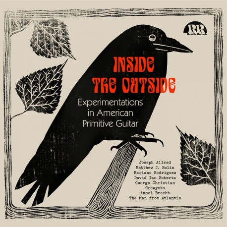 Various - Inside The Outside: Experimentation In American Primitive Guitar