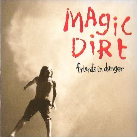 Magic Dirt - Friends In Danger (Emergency Red Vinyl)