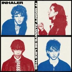 Inhaler - It Won't Be Always Like This
